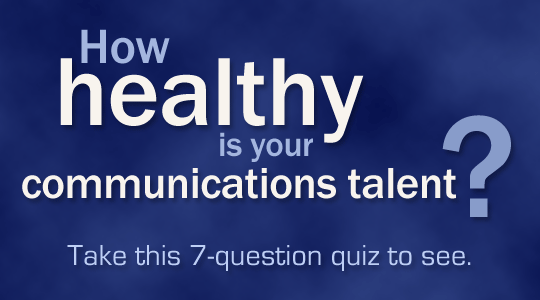How healthy is your communications talent?